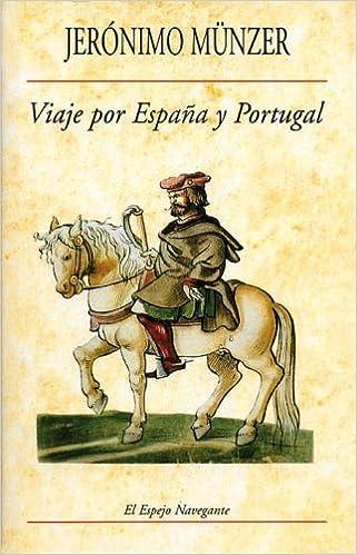 Viaje por España y Portugal (1494-1495) (El Espejo