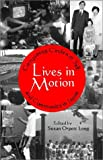 Lives in Motion : Composing Circles of Self and Community in Japan, , 1885445067
