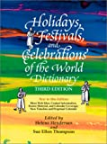 img - for Holidays, Festivals, and Celebrations of the World Dictionary book / textbook / text book