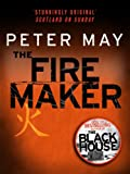 Front cover for the book The Firemaker by Peter May
