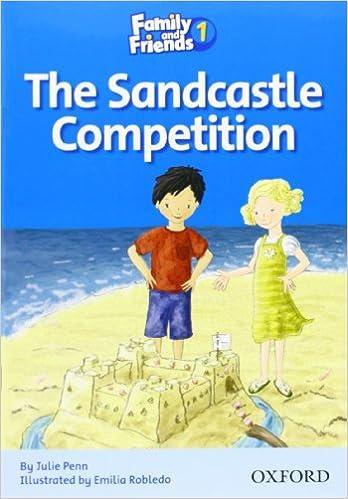 Descarga gratuita de la colección de libros de Epub Family and Friends Readers 1: Family & Friends 1. Sandcastle Competition 0194802531 PDB