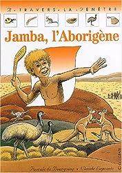 Jamba, l'Aborigène