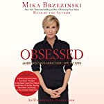Obsessed: America's Food Addiction - and My Own | Mika Brzezinski