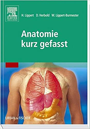 Anatomie kurz gefasst: Amazon.de: Herbert Lippert, D. Herbold, W ...