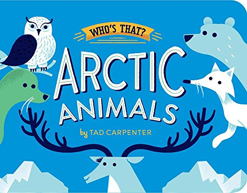 Arctic Animals (Who's That?) -