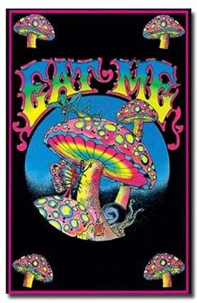 Eat Me Mushroom Magic Shrooms Fluorescent Ultraviolet Psychedelic Retro Blacklight Poster - 23x35