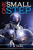 Front cover for the book One Small Step by P. B. Kerr