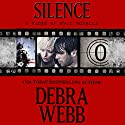 Silence: The Faces of Evil Christmas Prequel Audiobook by Debra Webb Narrated by Alicia Bordon
