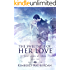 The Sweetness of Her Love: A Christian Romance (Fostered by Love Book 2)