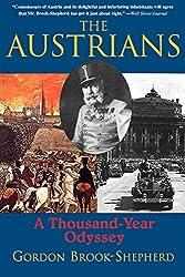 The Austrians: A Thousand-Year Odyssey