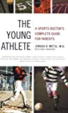 The Young Athlete, Jordan D. Metzl and Carol Shookhoff, 0316738654