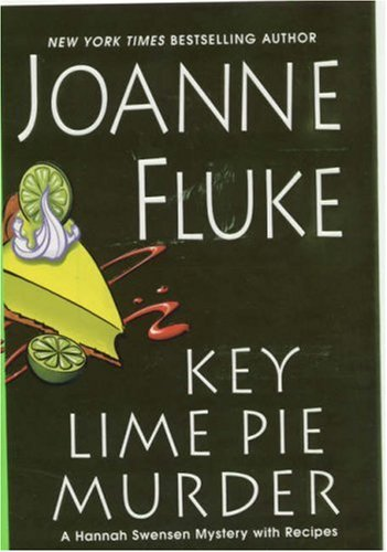 Key Lime Pie Murder (Hannah Swensen Mysteries With Recipes)