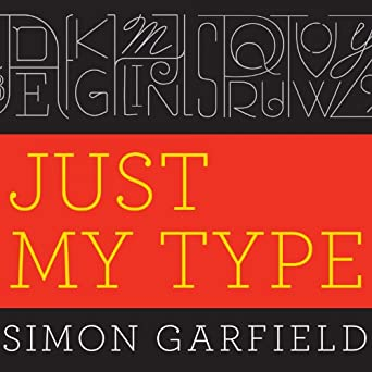 Amazon com: Just My Type: A Book About Fonts (Audible Audio