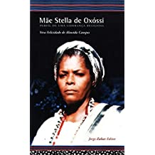 Mãe Stella De Oxóssi. Perfil De Uma Liderança Religiosa