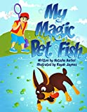 My Magic Pet Fish (Tommy's Lessons Book 2)