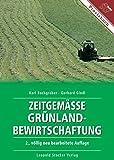 Zeitgemässe Grünlandbewirtschaftung