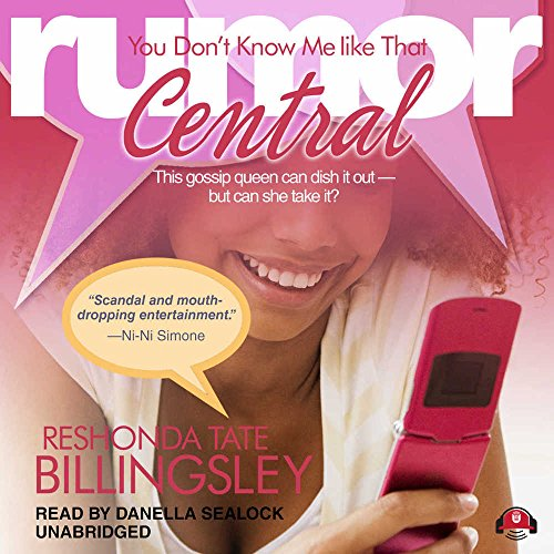 You Don't Know Me Like That (Rumor Central series, Book 2)(Library Edition) by Buck 50 Productions and Blackstone Audio