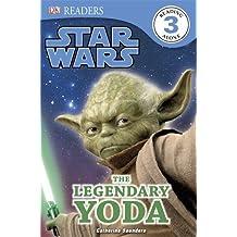 Star Wars The Legendary Yoda (DK Readers Level 3) by DK (2013-04-02)