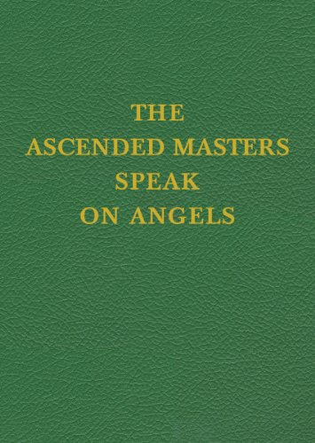 (Vol 15  Ascended Masters Speak on Angels (Saint Germain Series))