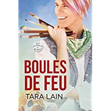 Boules de feu (La balle au bond t. 2) (French Edition)