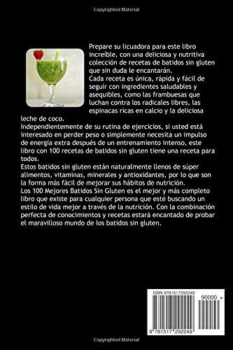 Los 100 MEJORES BATIDOS Sin GLUTEN: Sientase mas saludable, pierda peso y sea mas feliz (Spanish Edition): Mariana Correa: 9781517292249: Amazon.com: Books