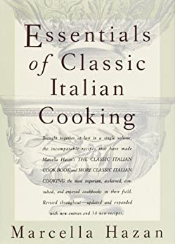 Essentials of Classic Italian Cooking by [Hazan, Marcella]