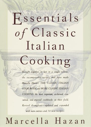 Essentials of Classic Italian Cooking (English Edition)
