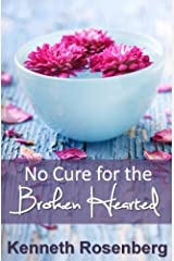 No Cure for the Broken Hearted Paperback