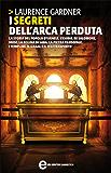 I segreti dell'arca perduta (eNewton Saggistica)