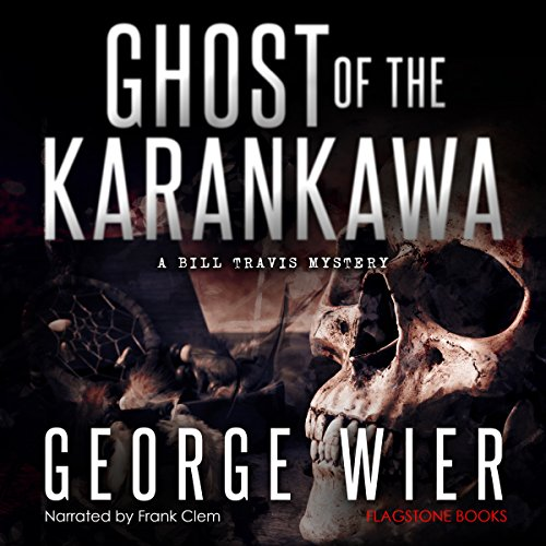 ghost-of-the-karankawa-the-bill-travis-mysteries-book-10