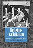 Religious Nationalism: Hindus and Muslims in India