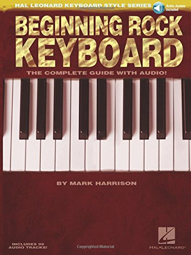 - Beginning Rock Keyboard: Hal Leonard Keyboard Style Series