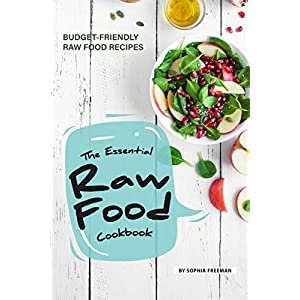 The Essential Raw Food Cookbook: 25 Budget-friendly Raw Food Recipes 51A8oBixuwL  131 Method: Your Personalized Nutrition Solution to Boost Metabolism, Restore Gut Health, and Lose Weight 51A8oBixuwL