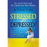 Is Your Teen Stressed Or Depressed