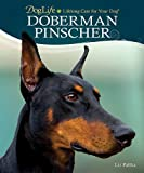 Doberman Pinscher (DogLife: Lifelong Care for Your Dog™)