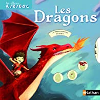 Kididoc : Les Dragons par Anne-Sophie Baumann