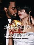 The Valentine's Masquerade (Masquerade Series Book 2)