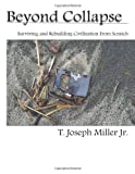 Beyond Collapse, T. Miller, 1480140805