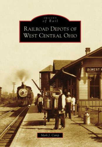 Ohio Railroad Museum (Railroad Depots of West Central Ohio (OH) (Images of Rail))