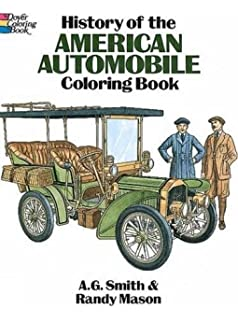 History Of The American Automobile Coloring Book Dover