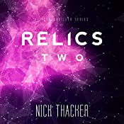 Reckoning: Relics Singularity Series, Book 2 | Nick Thacker