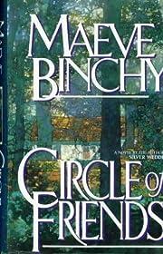 Circle of Friends – tekijä: Maeve Binchy