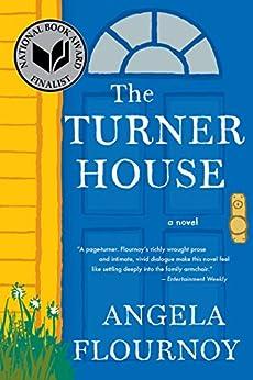 The Turner House by [Flournoy, Angela]