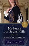 Madonna of the Seven Hills, Jean Plaidy, 0307887529