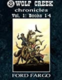 img - for Wolf Creek Chronicles: Vol. 1 (Volume 1) book / textbook / text book