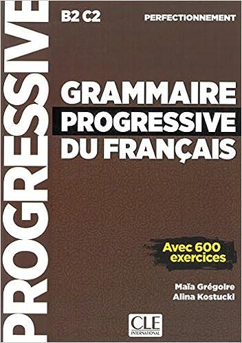 Grammaire Progressive Du Francais Niveau Perfectionnement