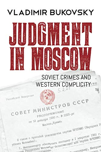 Judgment in Moscow: Soviet Crimes and Western Complicity by Ninth of November
