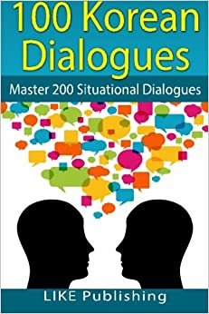 Book 100 Korean Dialogues: Volume 5 (200 Korean Dialogues)
