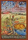 Sweet Potato Pie and Other Surrealities, Lawrence M. Schoen, 0982725612