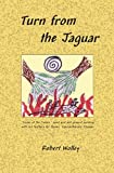 img - for Turn from the Jaguar book / textbook / text book